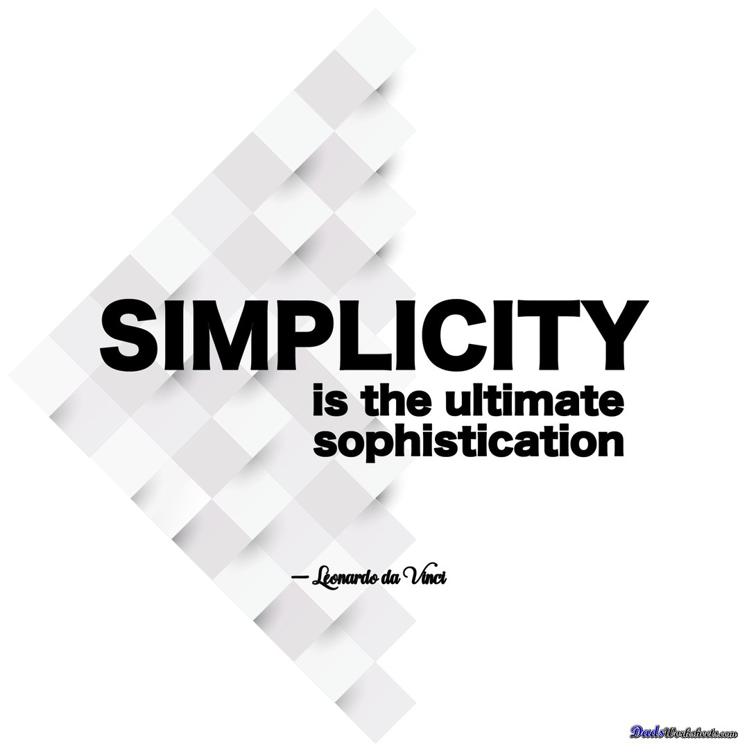 Simplicity is the ultimate sophistication Leonardo da Vinci quote