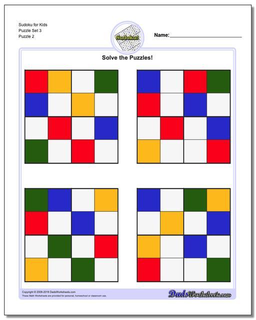 Sudoku for Kids Puzzle Set 3 www.dadsworksheets.com/puzzles/sudoku.html