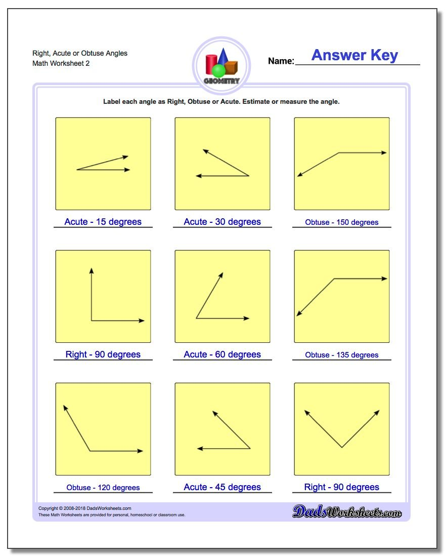 Right, Acute or Obtuse Angles www.dadsworksheets.com/worksheets/basic-geometry.html Worksheet