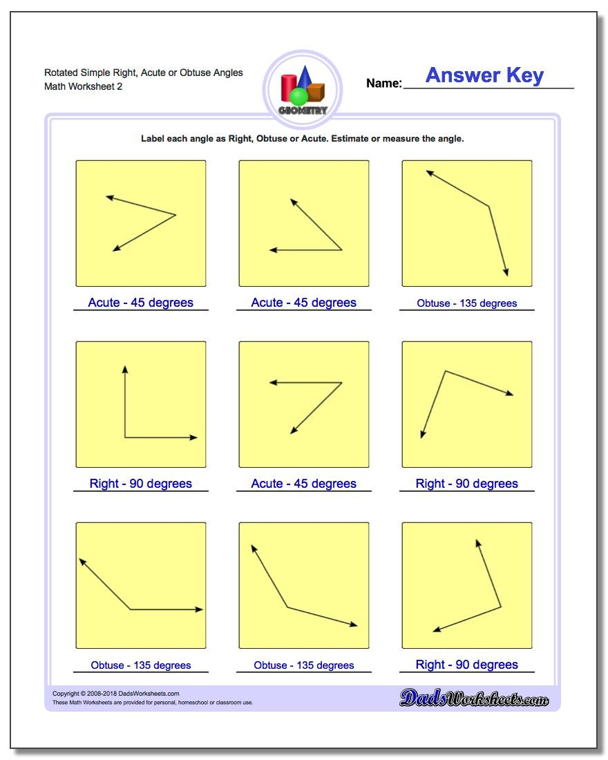 Rotated Simple Right, Acute or Obtuse Angles www.dadsworksheets.com/worksheets/basic-geometry.html Worksheet
