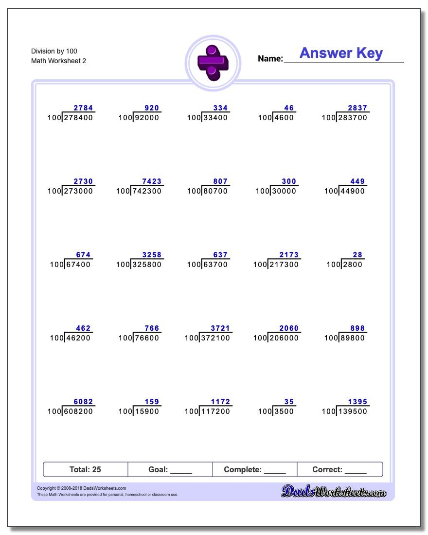 Division Worksheet by 100 www.dadsworksheets.com/worksheets/division.html
