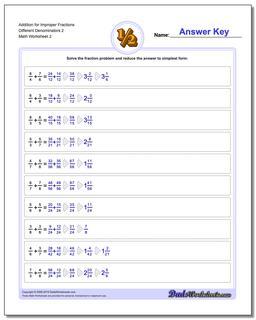 Addition Worksheet for Improper Fraction Worksheets Different Denominators 2 www.dadsworksheets.com/worksheets/fraction-addition.html