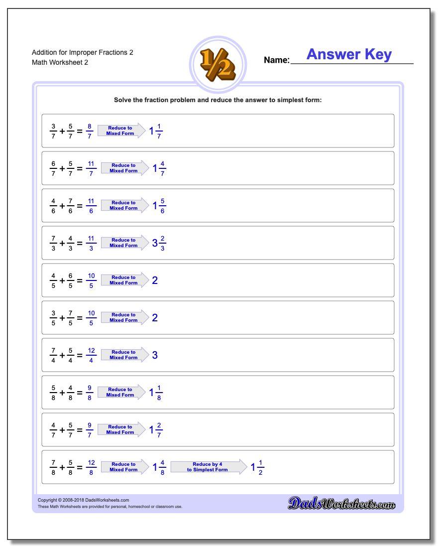 Addition Worksheet for Improper Fraction Worksheets 2 www.dadsworksheets.com/worksheets/fraction-addition.html