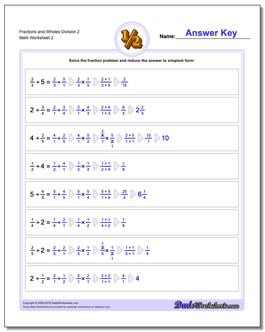 Fraction Worksheets and Wholes Division Worksheet 2 www.dadsworksheets.com/worksheets/fraction-division.html