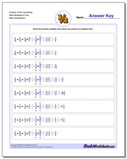 Fraction Worksheet Cross Cancelling More Multiples of Two www.dadsworksheets.com/worksheets/fraction-division.html