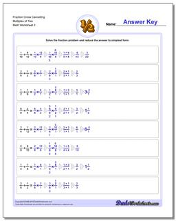 Fraction Worksheet Cross Cancelling Multiples of Two www.dadsworksheets.com/worksheets/fraction-division.html