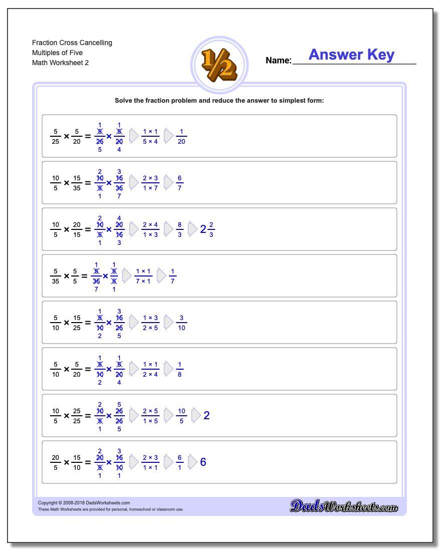 Fraction Worksheet Cross Cancelling Multiples of Five www.dadsworksheets.com/worksheets/fraction-multiplication.html