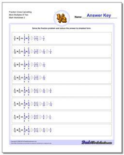 Fraction Worksheet Cross Cancelling More Multiples of Two www.dadsworksheets.com/worksheets/fraction-multiplication.html