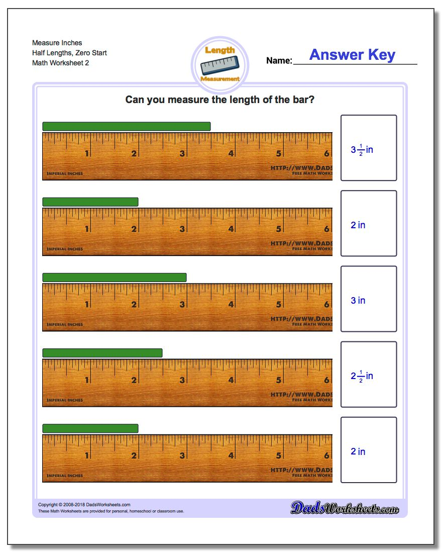 Measure Inches Half Lengths, Zero Start www.dadsworksheets.com/worksheets/inches-measurement.html Worksheet
