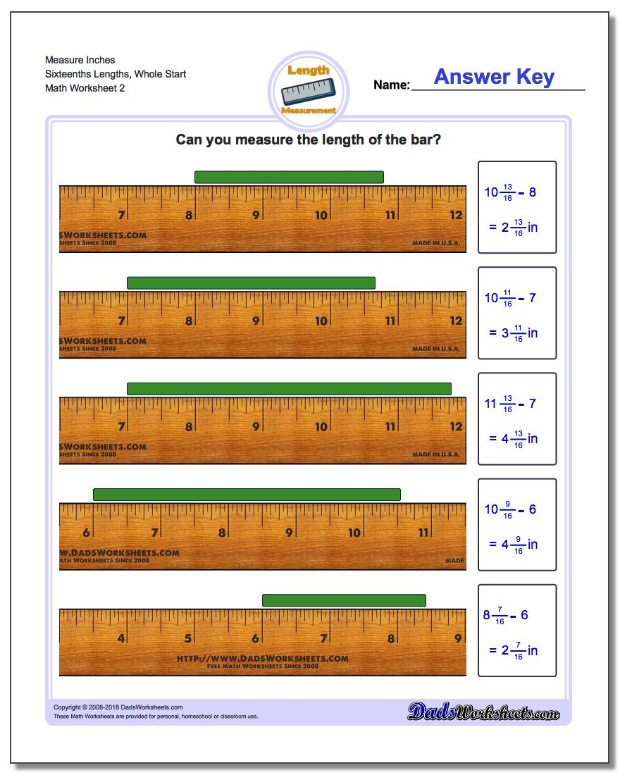 Measure Inches Sixteenths Lengths, Whole Start www.dadsworksheets.com/worksheets/inches-measurement.html Worksheet