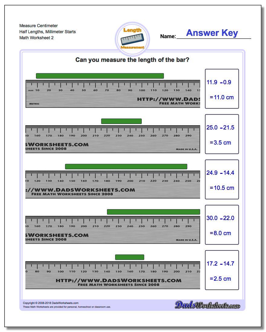 Measure Centimeter Half Lengths, Millimeter Starts www.dadsworksheets.com/worksheets/metric-measurement.html Worksheet