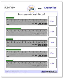 Measure Centimeter Half Lengths, Zero Start www.dadsworksheets.com/worksheets/metric-measurement.html Worksheet