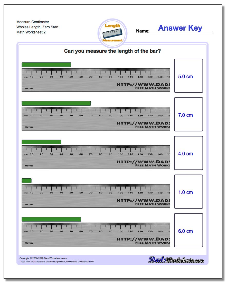 Measure Centimeter Wholes Length, Zero Start www.dadsworksheets.com/worksheets/metric-measurement.html Worksheet