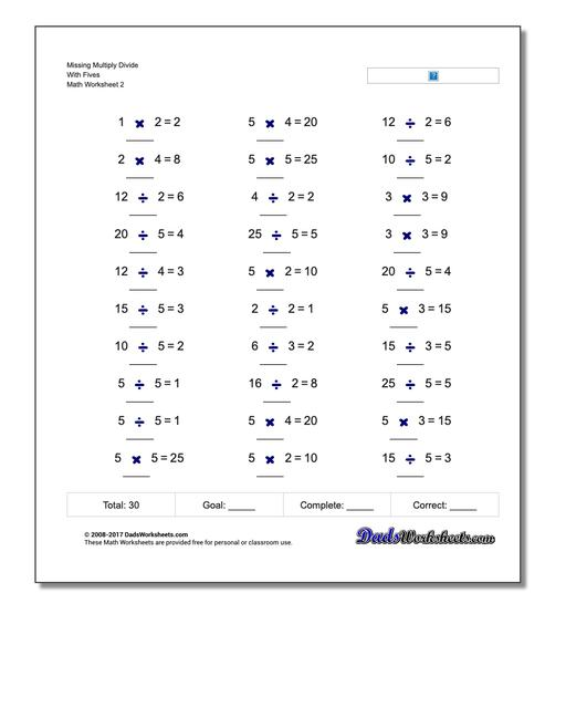 Missing Multiply Divide With Fives www.dadsworksheets.com/worksheets/missing-operations.html Worksheet
