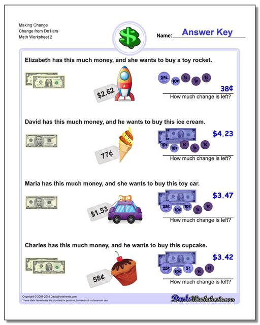 Making Change Change from Do1lars www.dadsworksheets.com/worksheets/money.html Worksheet