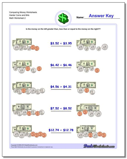Comparing Money Worksheet Harder Coins and Bills www.dadsworksheets.com/worksheets/money.html