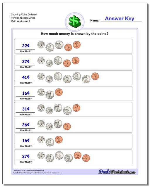 Counting Coins Ordered Pennies,Nickels,Dimes www.dadsworksheets.com/worksheets/money.html Worksheet