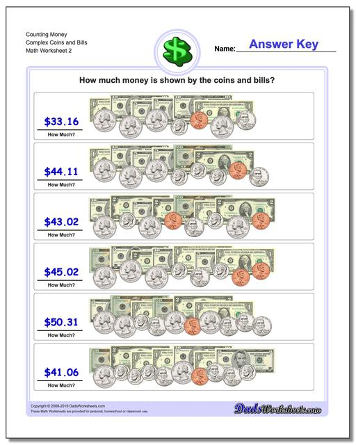 Counting Money Complex Coins and Bills www.dadsworksheets.com/worksheets/money.html Worksheet