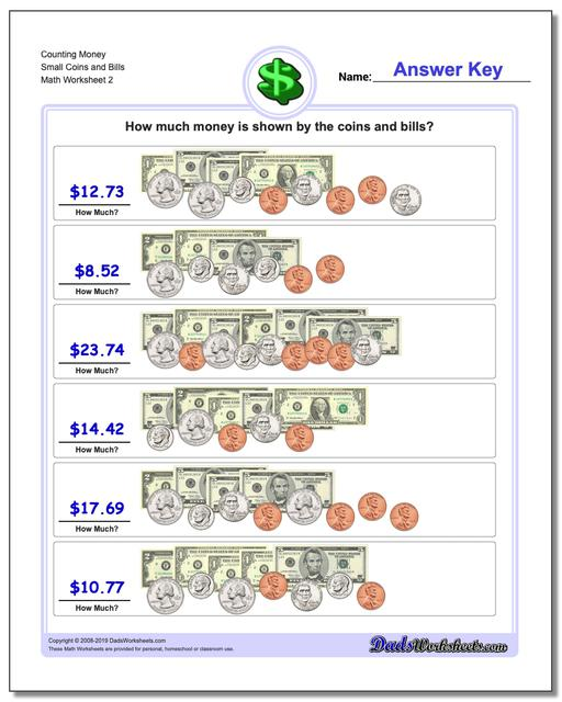 Counting Money Small Coins and Bills www.dadsworksheets.com/worksheets/money.html Worksheet