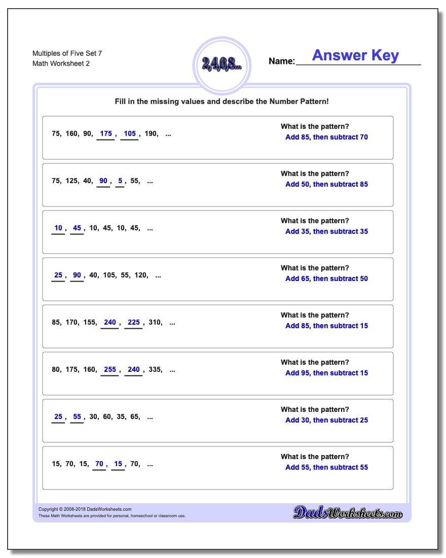 Multiples of Five Set 7 www.dadsworksheets.com/worksheets/number-patterns.html Worksheet