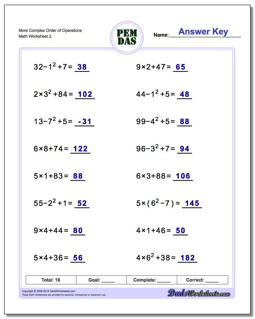 More Complex Order of Operations www.dadsworksheets.com/worksheets/order-of-operations.html Worksheet