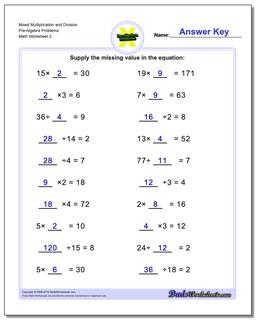 Mixed Multiplication Worksheet and Division Worksheet Pre-Algebra Problems Worksheet www.dadsworksheets.com/worksheets/pre-algebra.html