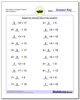 Easy Addition Worksheet Pre-Algebra Problems Worksheet www.dadsworksheets.com/worksheets/pre-algebra.html