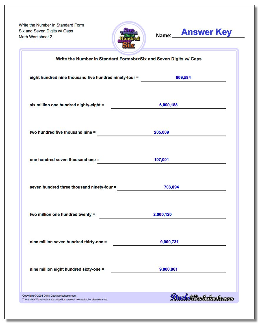 Write the Number in Standard Form Worksheet Six and Seven Digits w/ Gaps www.dadsworksheets.com/worksheets/standard-expanded-and-word-form.html