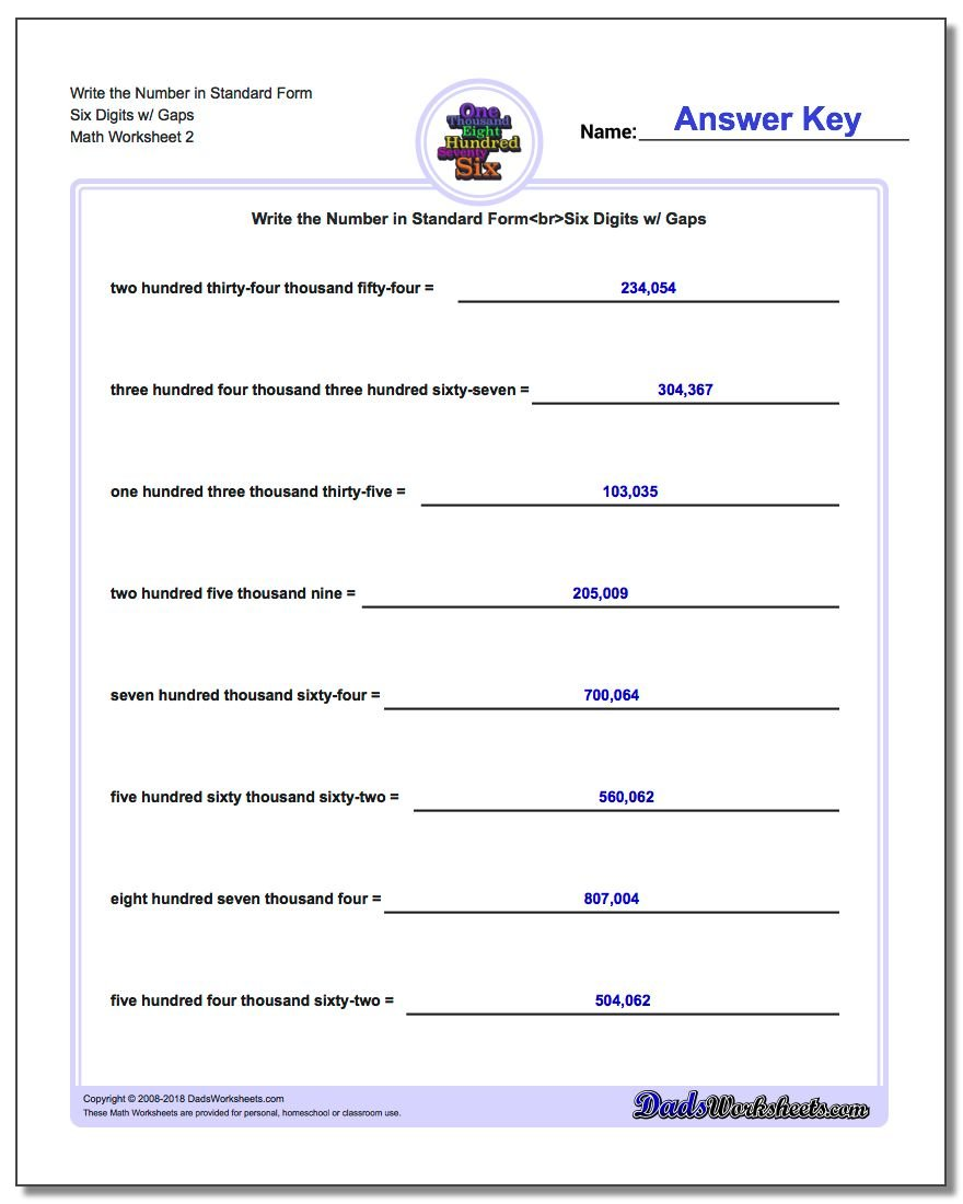 Write the Number in Standard Form Worksheet Six Digits w/ Gaps www.dadsworksheets.com/worksheets/standard-expanded-and-word-form.html