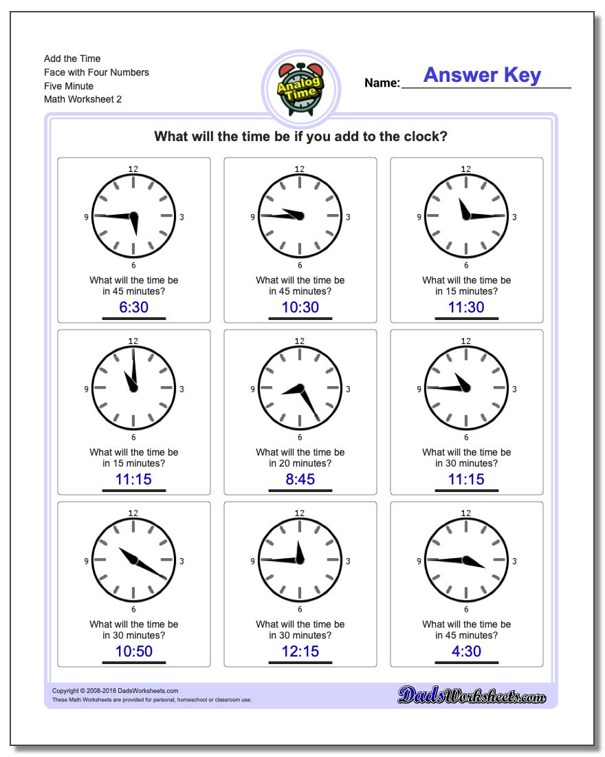 Add the Time Face with Four Numbers Five Minute www.dadsworksheets.com/worksheets/telling-analog-time.html Worksheet
