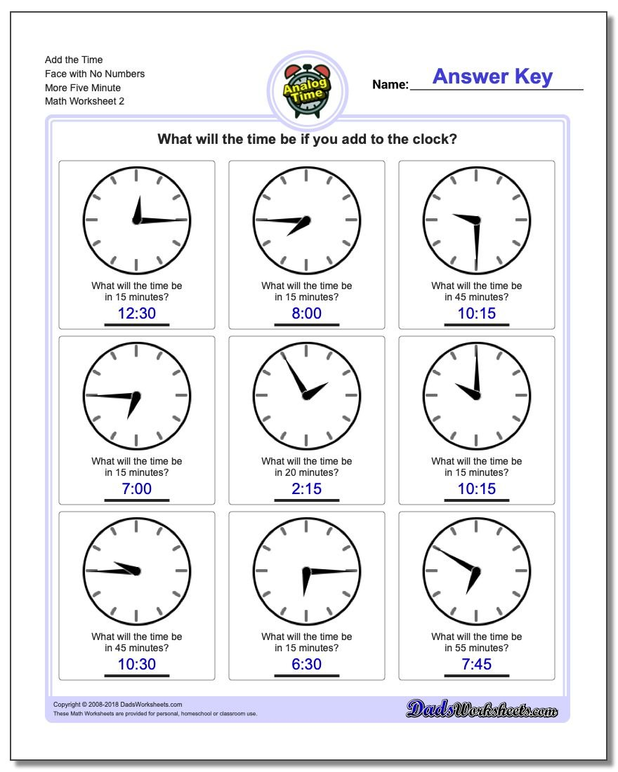 Add the Time Face with No Numbers More Five Minute www.dadsworksheets.com/worksheets/telling-analog-time.html Worksheet