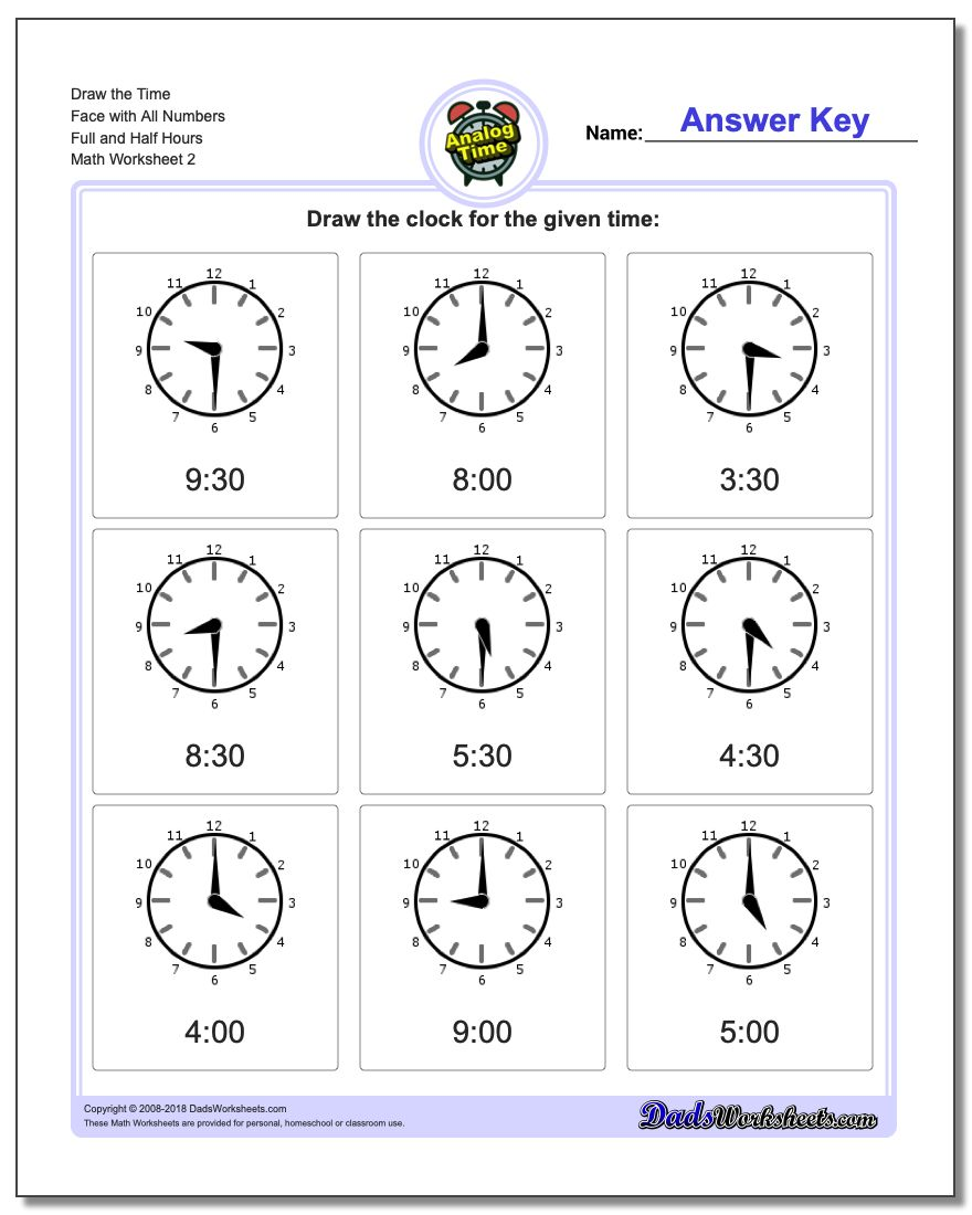 Draw the Time Face with All Numbers Full and Half Hours www.dadsworksheets.com/worksheets/telling-analog-time.html Worksheet